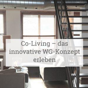 Co-Living – das innovative WG-Konzept erleben