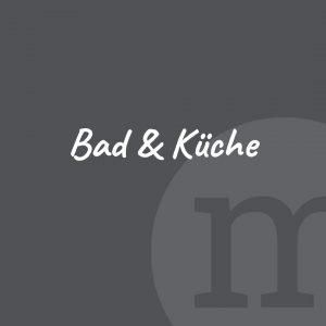 Bäder und Küchen