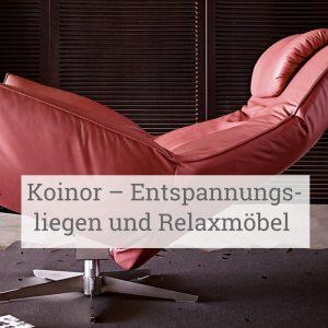 Koinor – Entspannungsliegen und Relaxmöbel