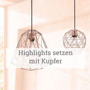 Highlights setzen mit KupferHighlights setzen mit Kupfer