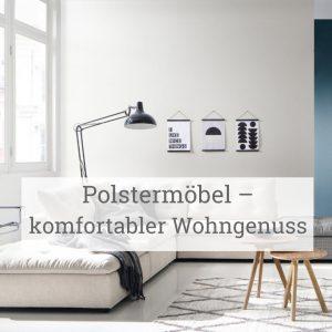 Polstermöbel – komfortabler Wohngenuss