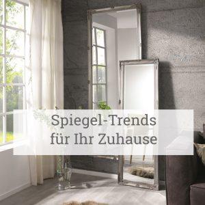 Spiegel-Trends für Ihr Zuhause